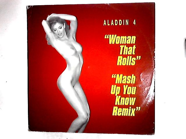 Mash Up You Know Remix / Woman That Rolls 12in by Aladdin