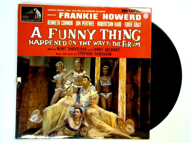 A Funny Thing Happened On The Way To The Forum LP 1st by Frankie Howerd