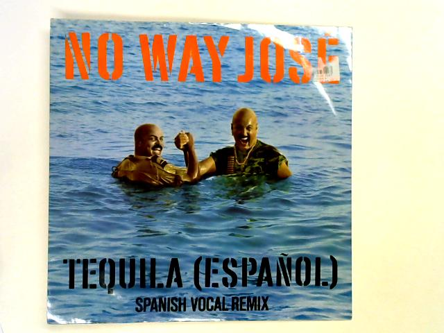 Tequila (Español) 12in 1st by No Way Jose