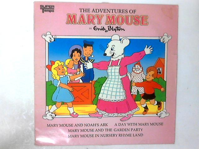 The Adventures Of Mary Mouse LP by Enid Blyton
