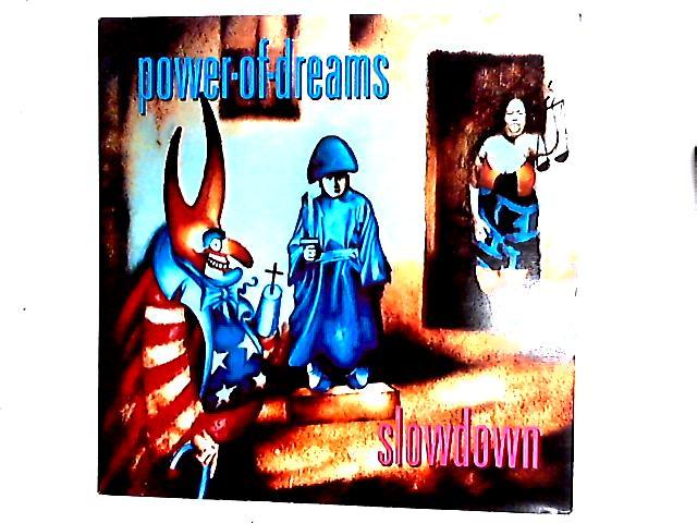 Slowdown 12in by Power Of Dreams