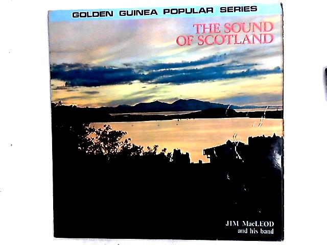 The Sound Of Scotland LP by Jim MacLeod & His Band