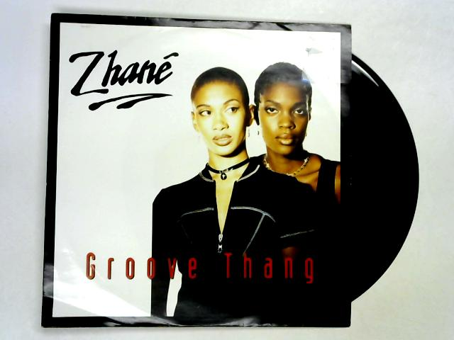 Groove Thang 12in 1st by Zhané