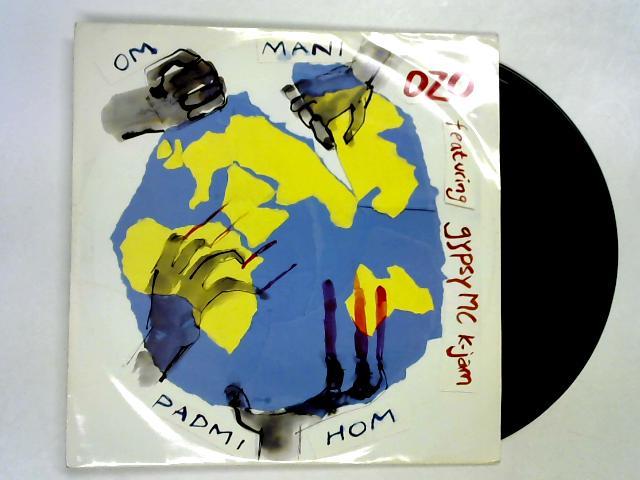 Om Mani Padmi Hom 12in 1st by Ozo