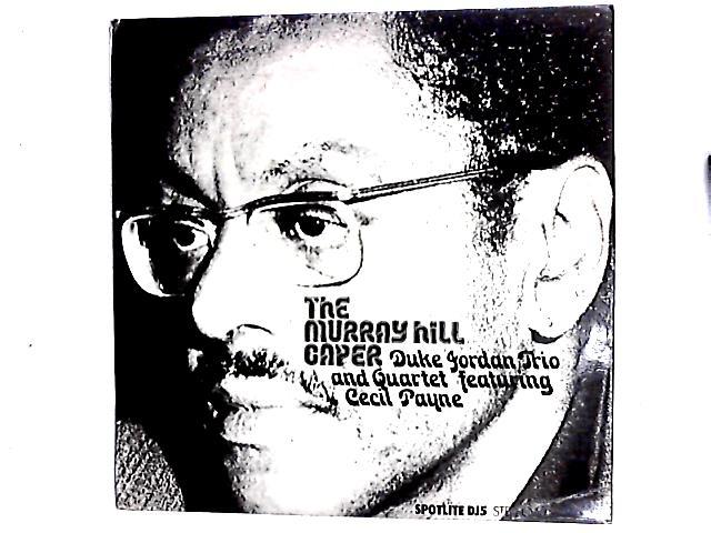 The Murray Hill Caper LP by Duke Jordan Trio