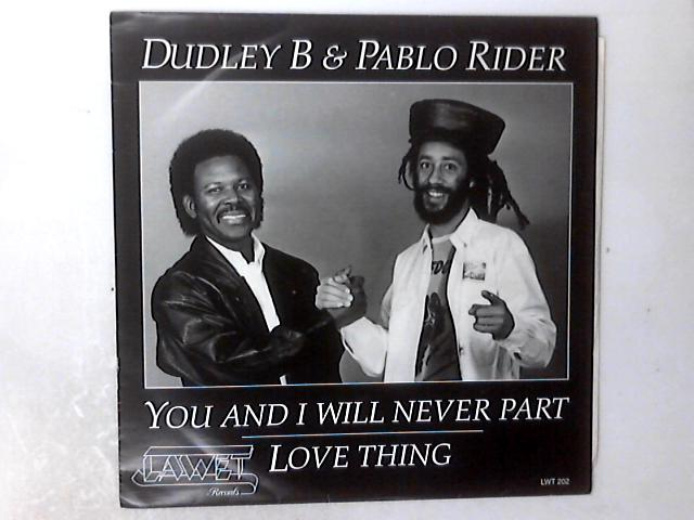 You And I Will Never Part 12in By Dudley Bryan