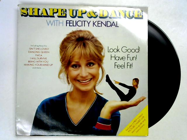 Shape Up And Dance With LP + pstr by Felicity Kendal