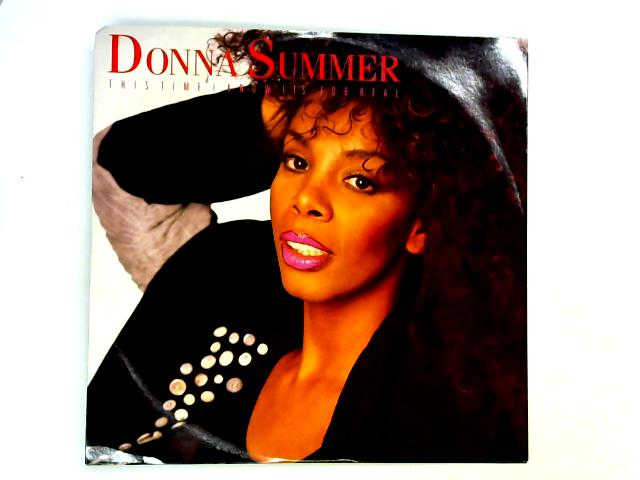 This Time I Know It's For Real 12in 1st By Donna Summer