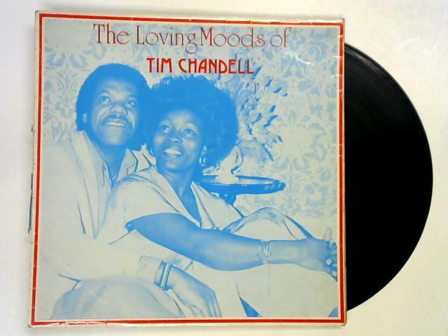 The Loving Moods Of Tim Chandell LP by Tim Chandell