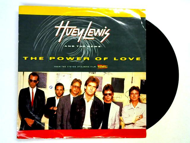 The Power Of Love 12in 1st by Huey Lewis & The News