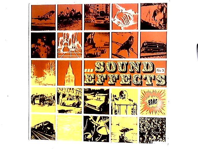 Sound Effects No. 3 LP by No Artist