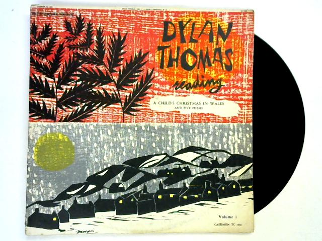 Reading Volume 1: A Child's Christmas In Wales, etc LP by Dylan Thomas