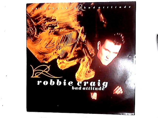 Bad Attitude 12in by Robbie Craig