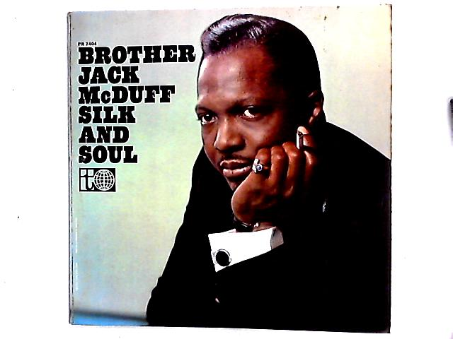 Silk And Soul LP by Brother Jack McDuff