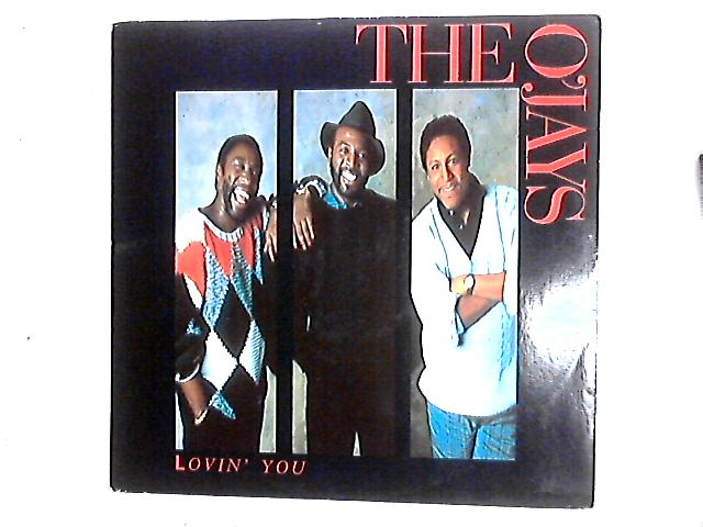 Lovin' You 12in By The O'Jays