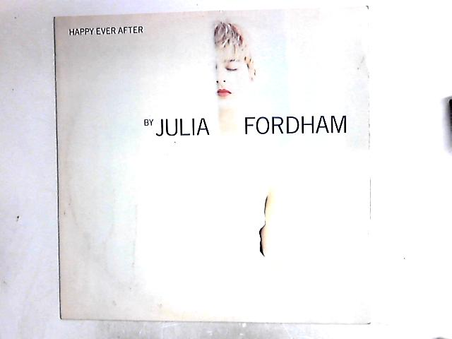 Happy Ever After 12in by Julia Fordham