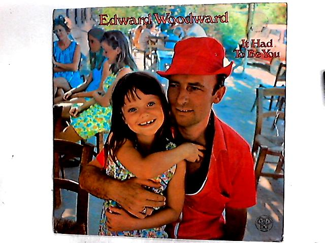 It Had To Be You LP by Edward Woodward