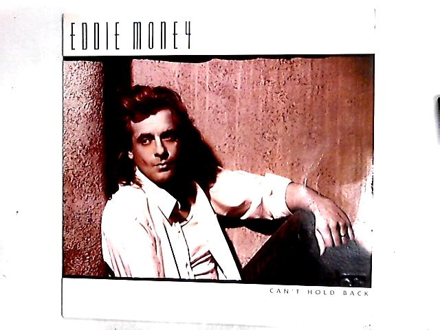 Can't Hold Back LP by Eddie Money