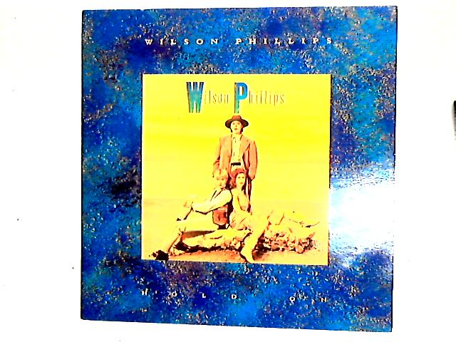 Hold On 12in by Wilson Phillips