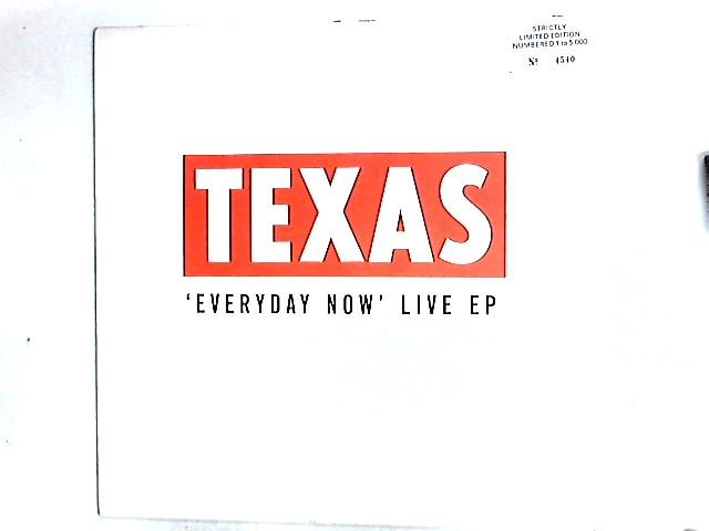 Everyday Now Live EP 12in by Texas
