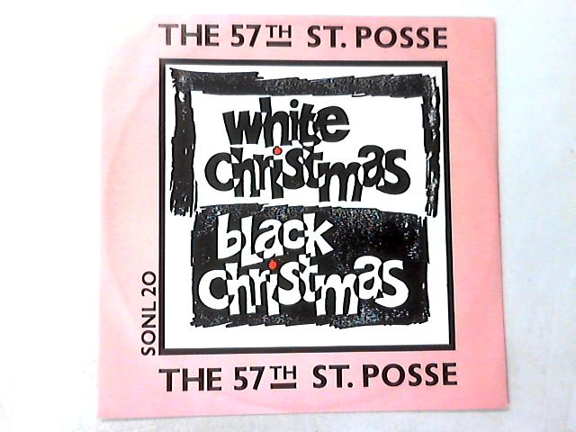 White Christmas / Black Christmas 12in by 57th St. Posse