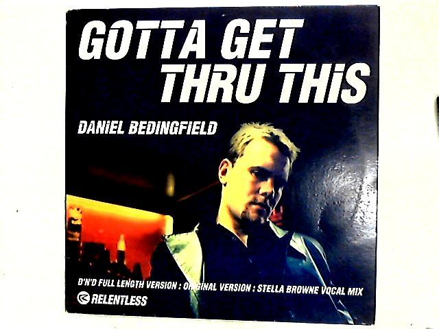Gotta Get Thru This 12in by Daniel Bedingfield