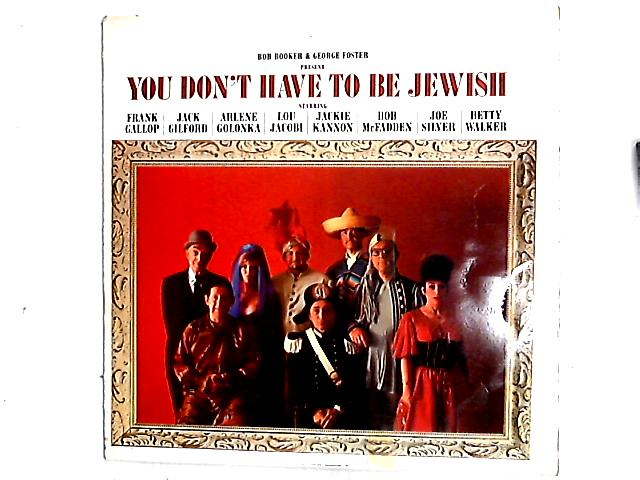 Present: You Don't Have To Be Jewish LP By Bob Booker