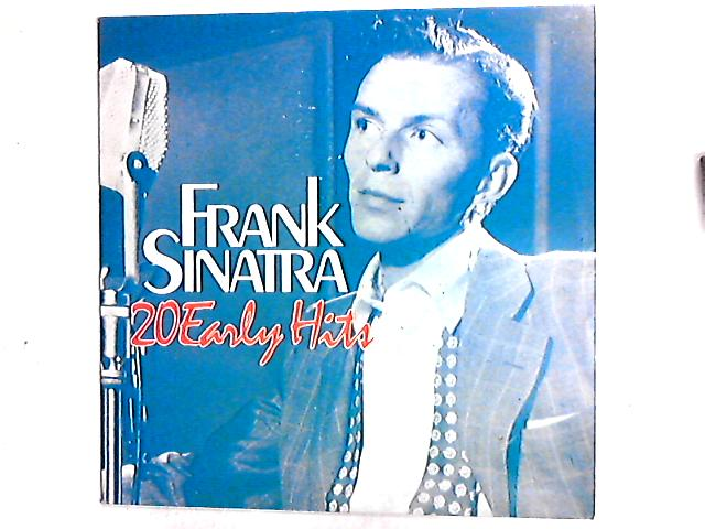 20 Early Hits Comp By Frank Sinatra
