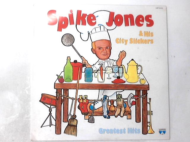 Greatest Hits LP By Spike Jones And His City Slickers