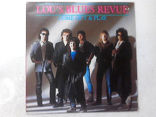 Come Out & Play LP By Lou's Blues Revue