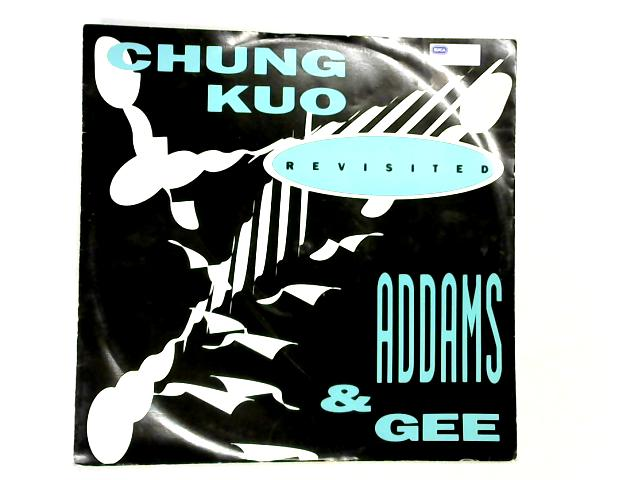 Chung Kuo 12in By Addams & Gee