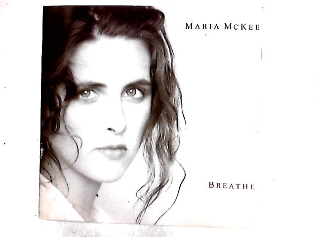 Breathe 12in by Maria McKee