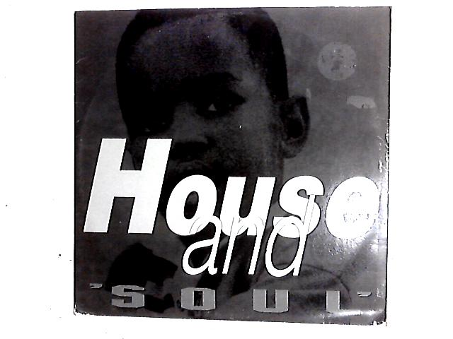 House And Soul 12in by House And Soul