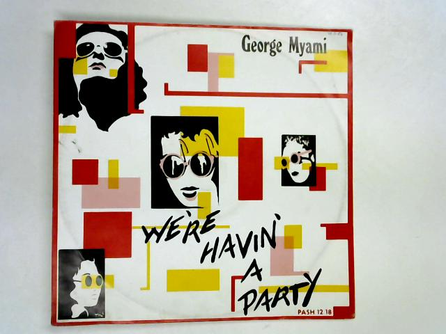 We're Havin' A Party 12in 1st By George Myami