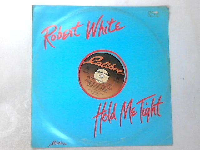 Hold Me Tight 12in by Robert White (8)