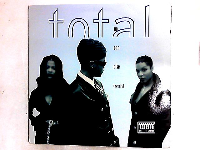 No One Else (Remix) 12in By Total