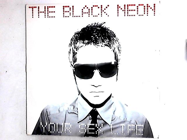 Your Sex Life 12in by The Black Neon