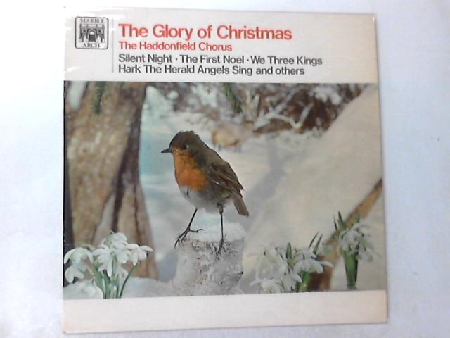 The Glory Of Christmas LP By The Haddonfield Chorus