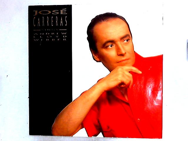 José Carreras Sings Andrew Lloyd Webber LP By José Carreras