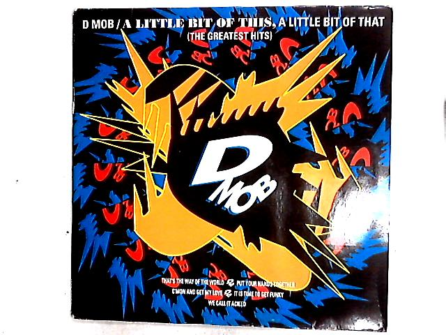 A Little Bit Of This, A Little Bit Of That & More 2LP By D Mob