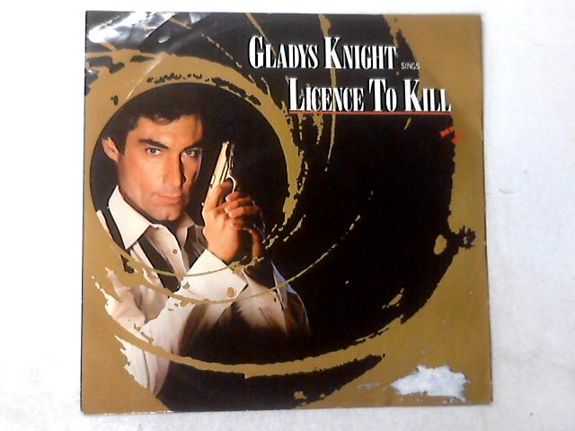 Licence To Kill 12in by Gladys Knight