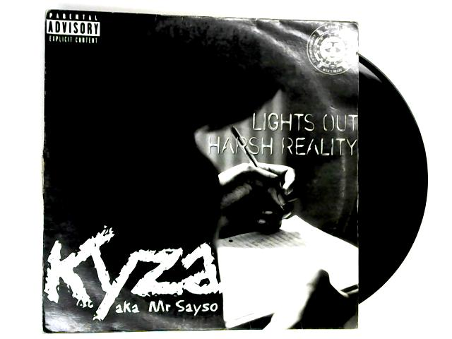 Lights Out / Harsh Reality 12in by Kyza