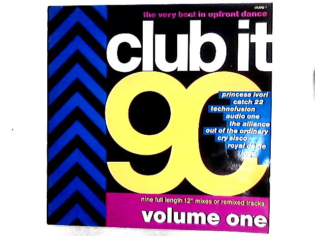 Club It 90 - Volume One Comp by Various
