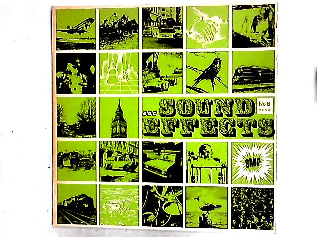 Sound Effects No. 6 LP By No Artist