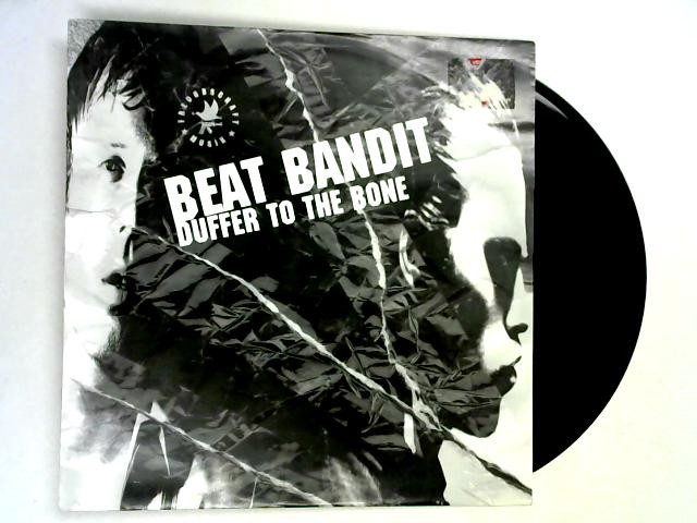 Duffer To The Bone 12in 1st By Beat Bandit