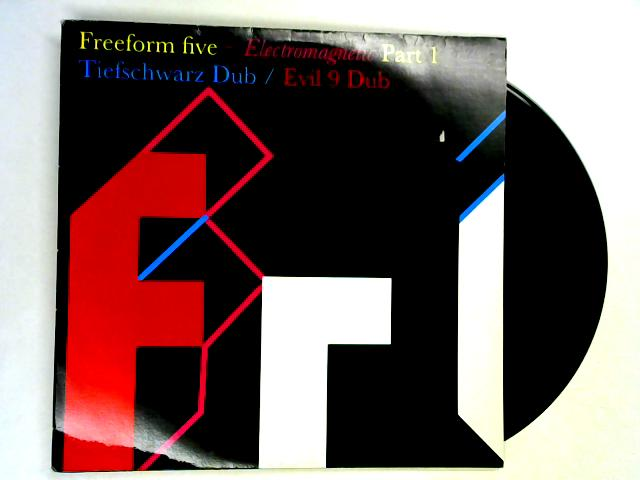 Electromagnetic (Pt 1) 12in by Freeform Five