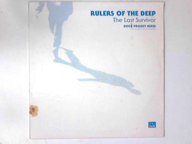 The Last Survivor (Buick Project Remixes) 12in by Rulers Of The Deep