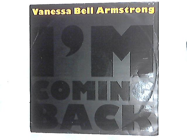I'm Coming Back 12in by Vanessa Bell Armstrong