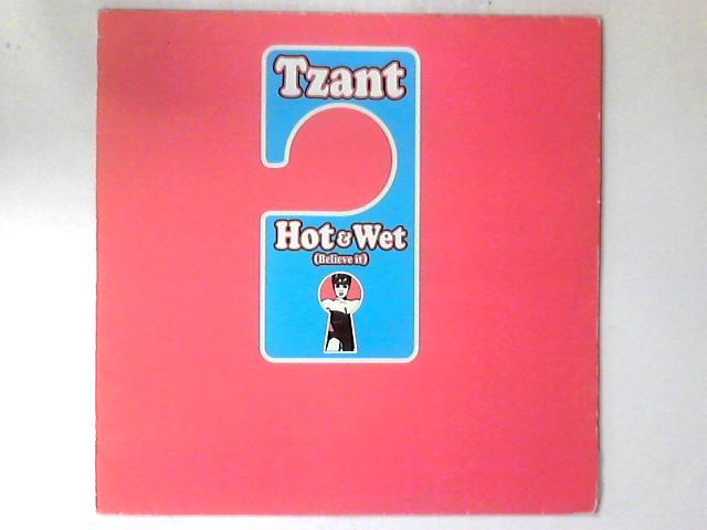 Hot & Wet (Believe It) 12in by Tzant