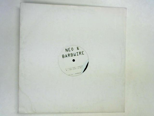 Happiness / La Reload 12in by Neo & Barbwire